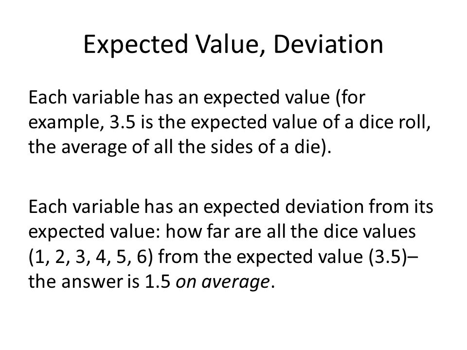 Expected Value, Deviation