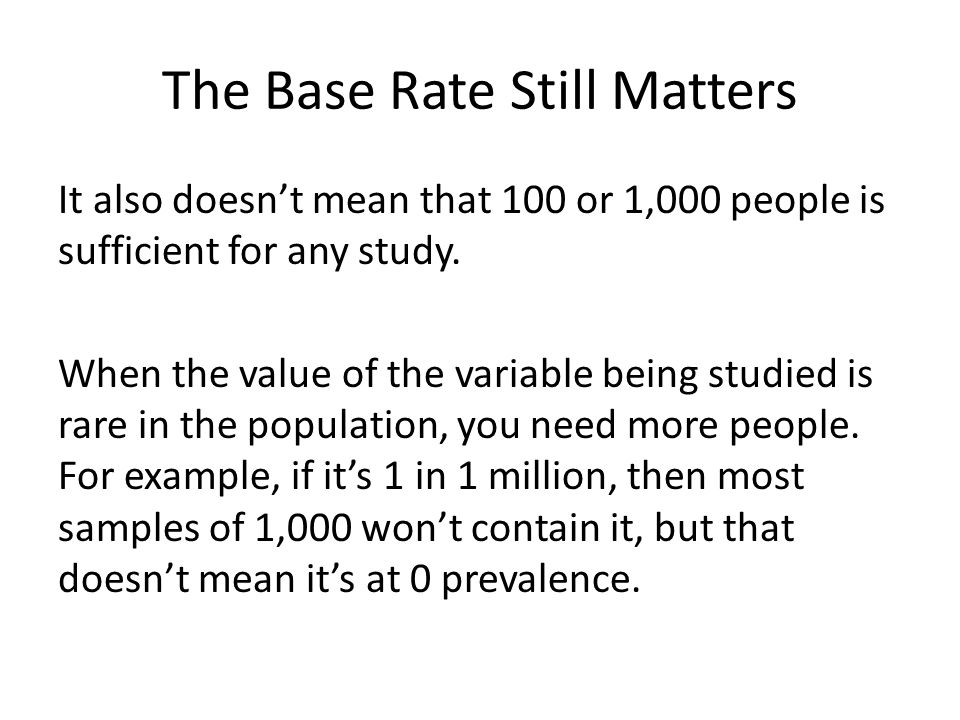 The Base Rate Still Matters