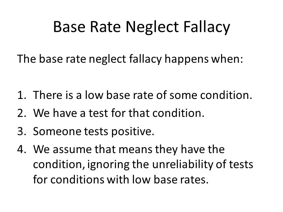 Base Rate Neglect Fallacy