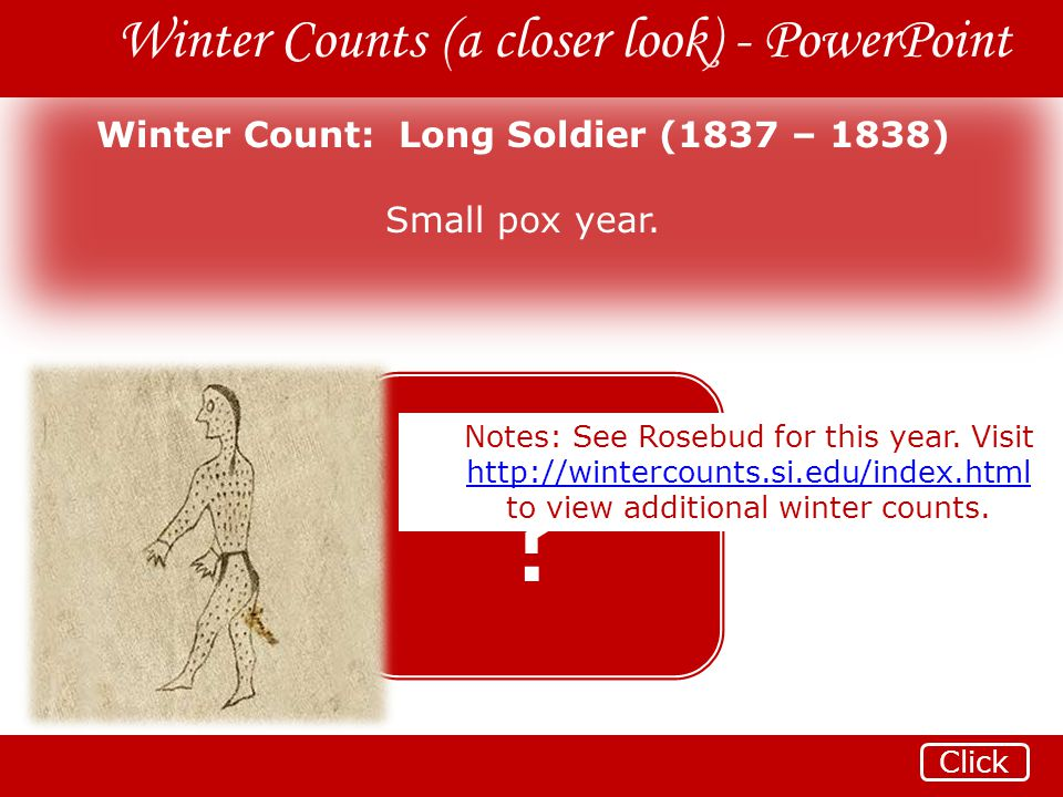 Winter Count: Long Soldier (1837 – 1838)