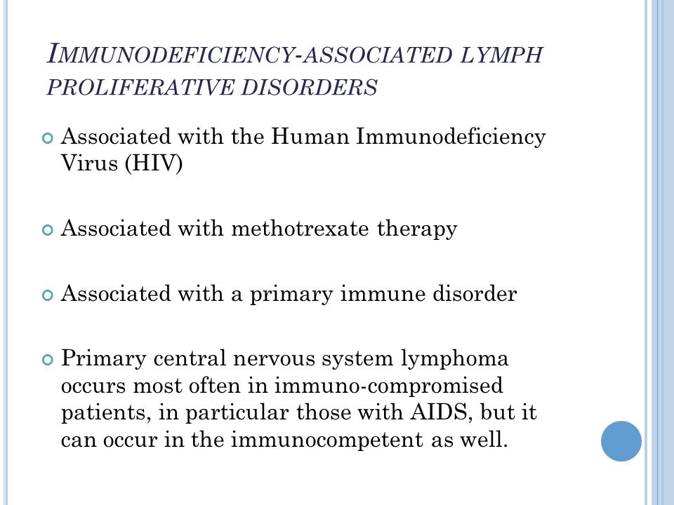 Immunodeficiency-associated lymph proliferative disorders