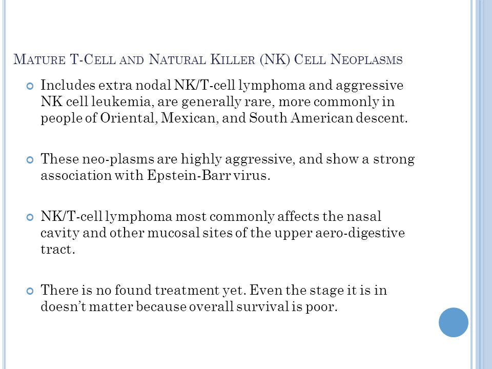 Mature T-Cell and Natural Killer (NK) Cell Neoplasms