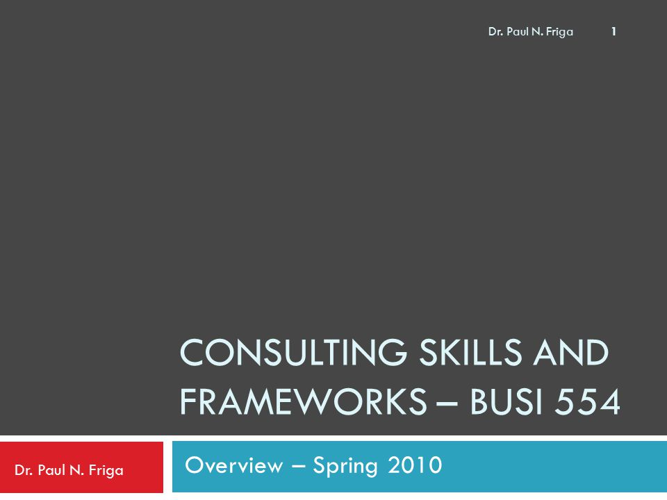 Consulting skills and frameworks – BUSI 554