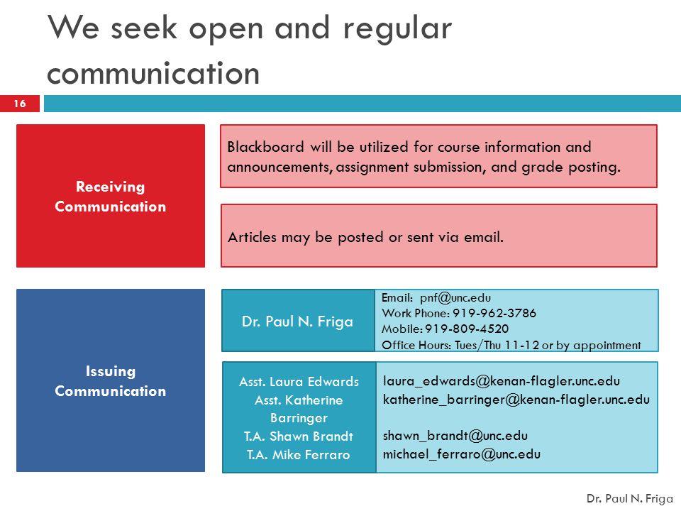 We seek open and regular communication