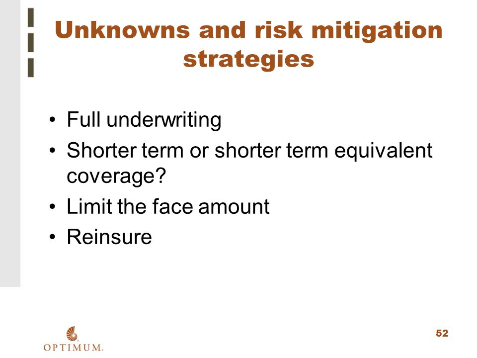 Unknowns and risk mitigation strategies