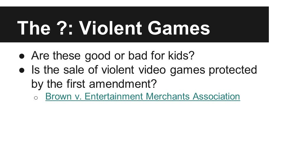 Violent video games beneficial or detrimental essay