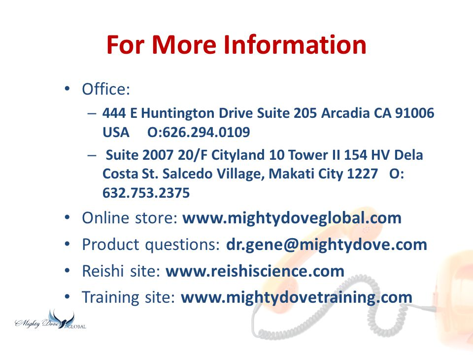 For More Information Office: Online store: www.mightydoveglobal.com