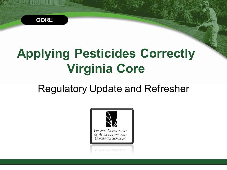 Applying Pesticides Correctly Virginia Core