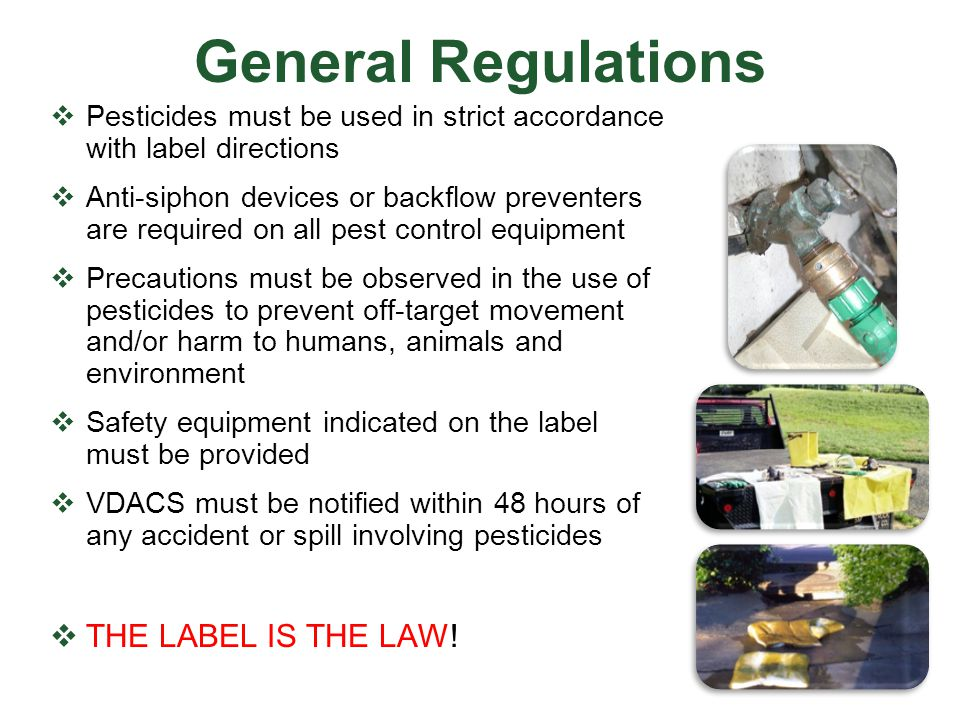 General Regulations THE LABEL IS THE LAW!