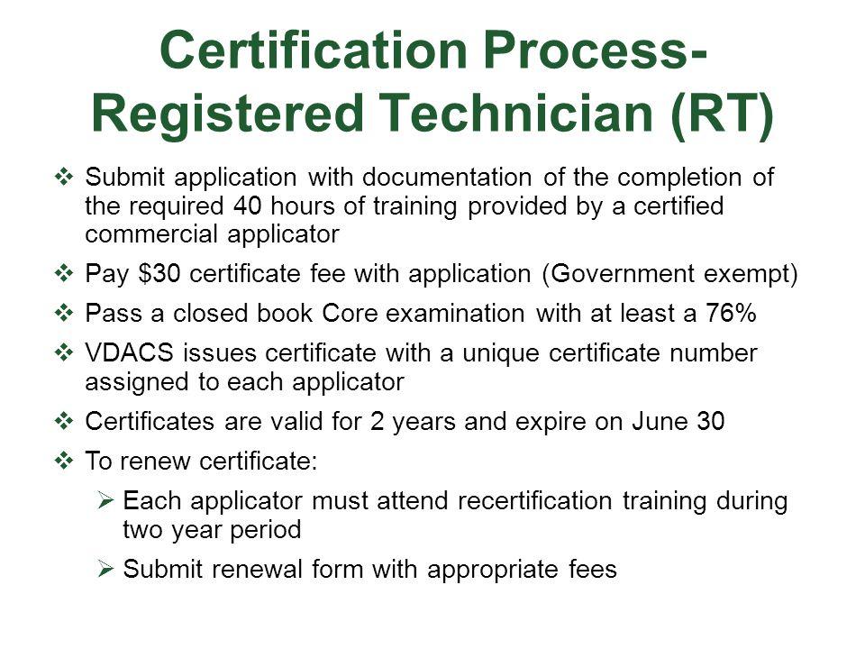 Certification Process- Registered Technician (RT)