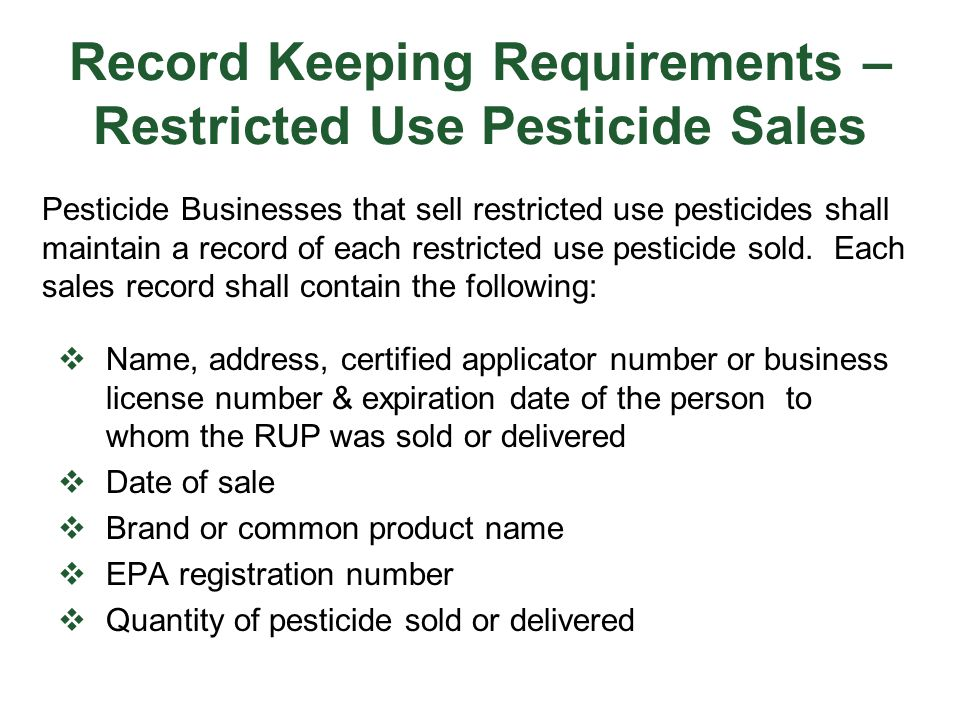 Record Keeping Requirements – Restricted Use Pesticide Sales