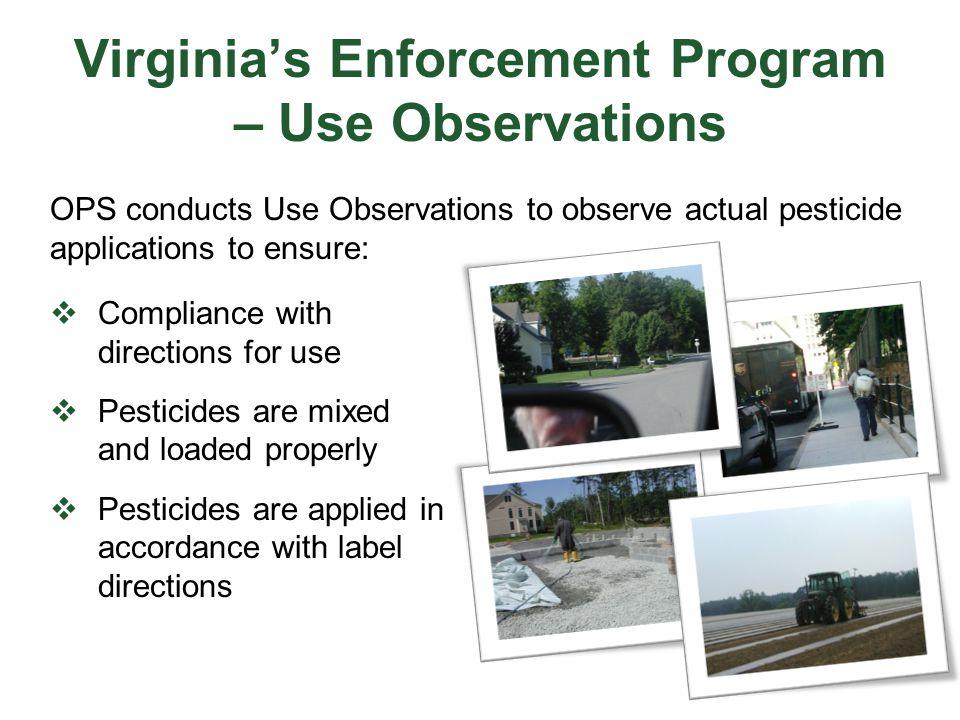 Virginia's Enforcement Program – Use Observations