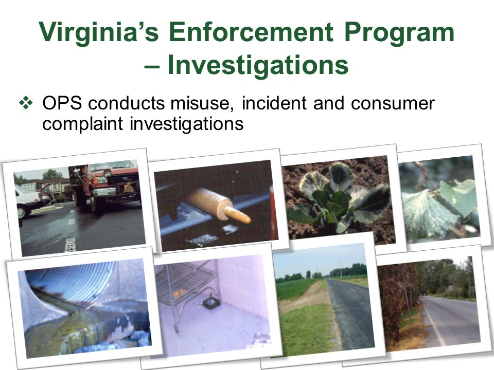 Virginia's Enforcement Program – Investigations