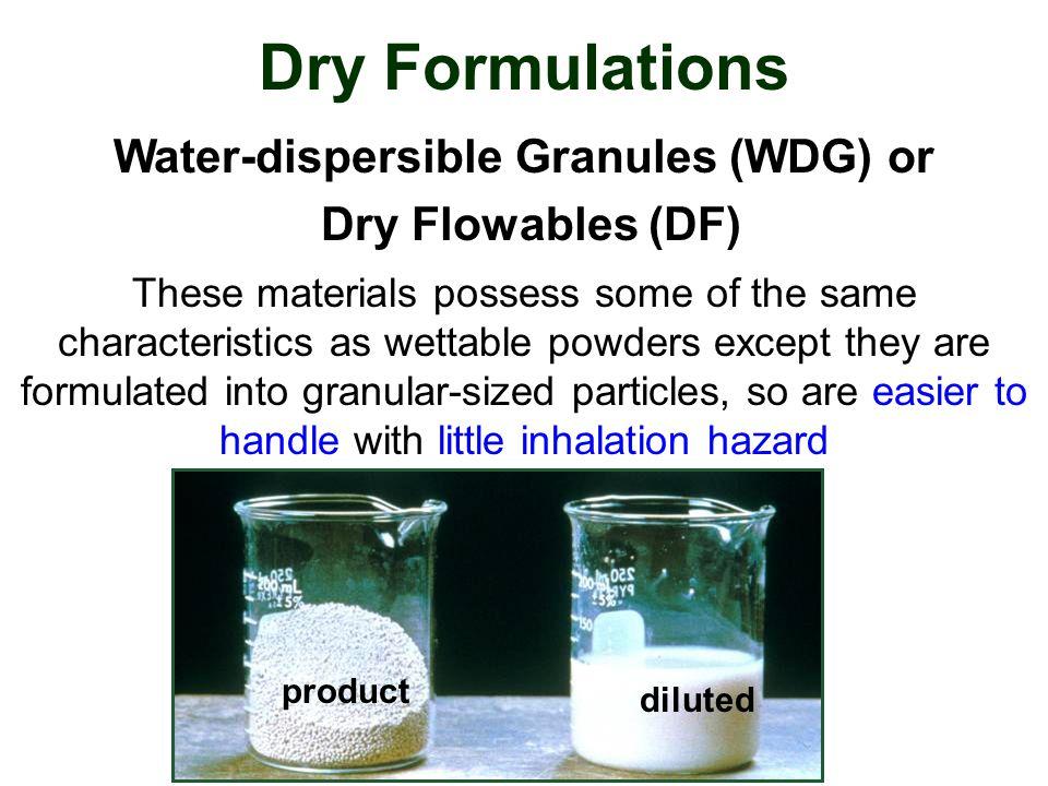 Water-dispersible Granules (WDG) or
