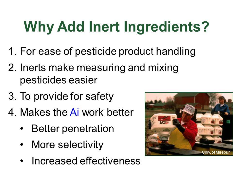 Why Add Inert Ingredients