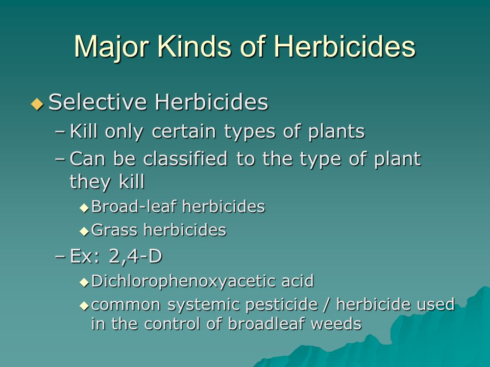 Major Kinds of Herbicides