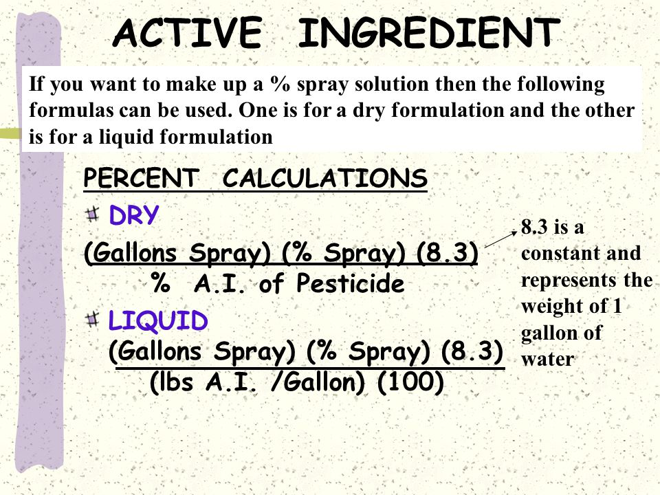 ACTIVE INGREDIENT PERCENT CALCULATIONS DRY