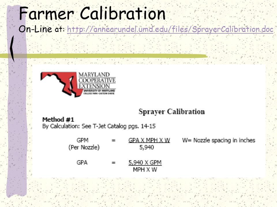 Farmer Calibration On-Line at: http://annearundel. umd