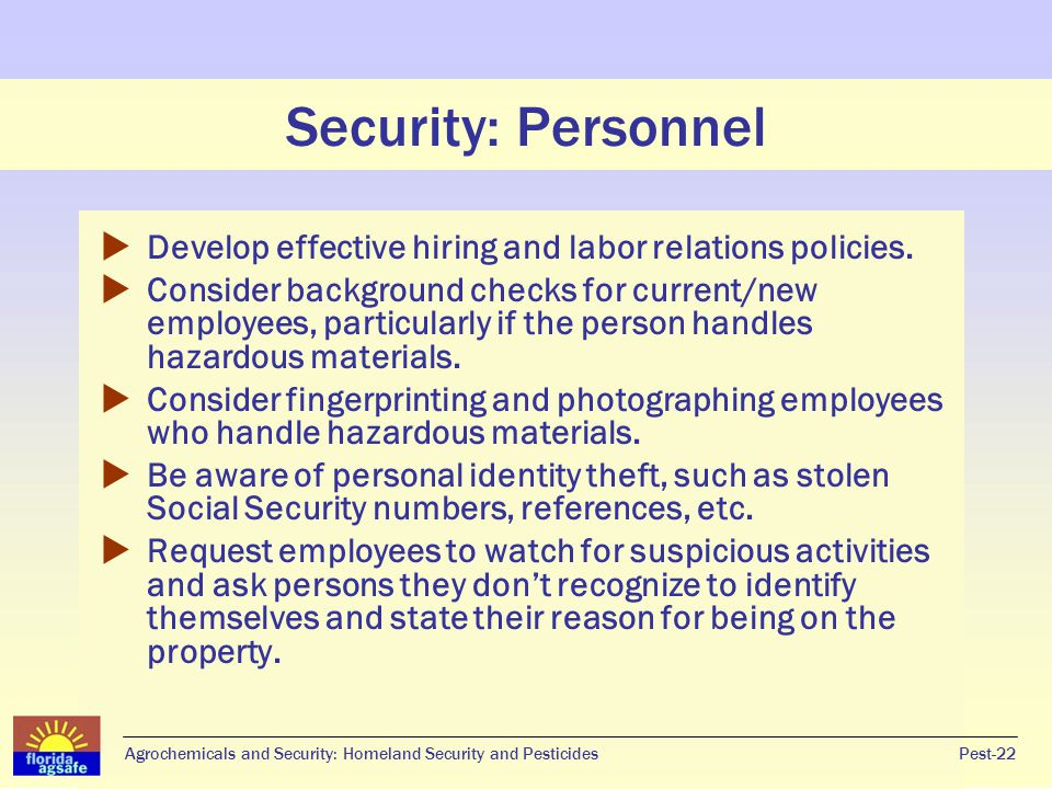 Security: Personnel Develop effective hiring and labor relations policies.