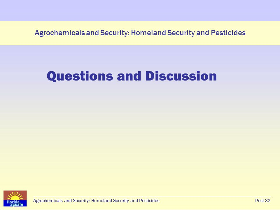 Agrochemicals and Security: Homeland Security and Pesticides