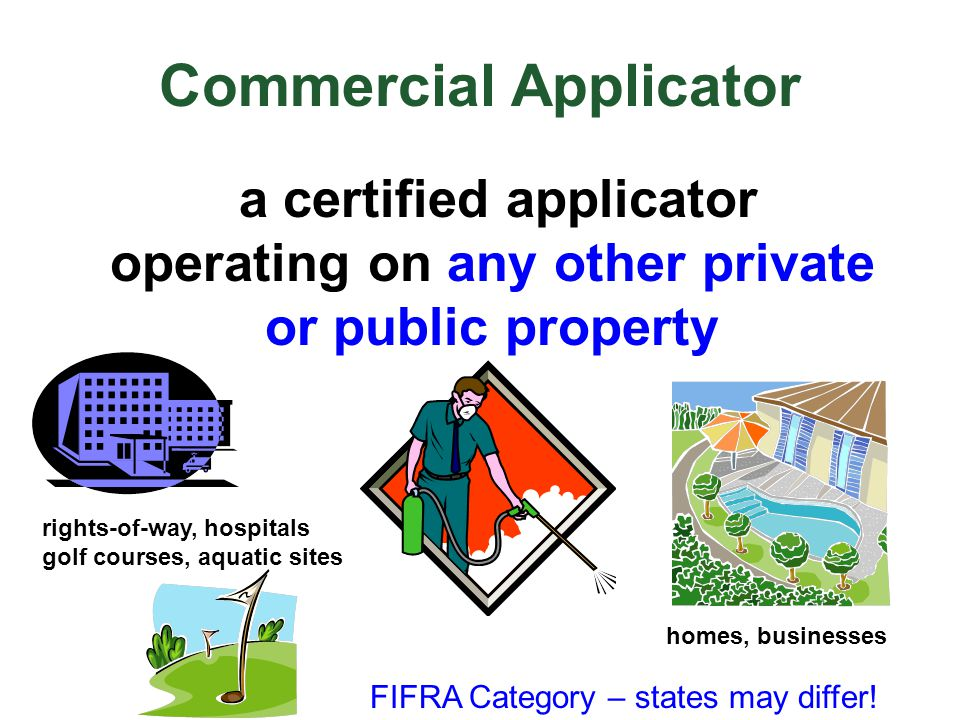 Commercial Applicator
