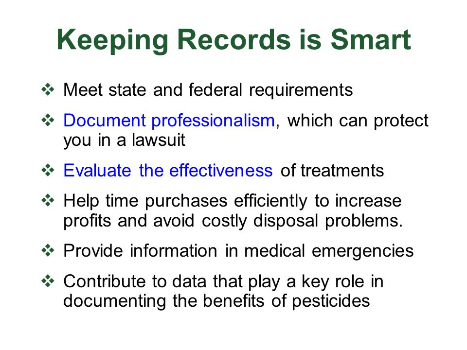 Keeping Records is Smart