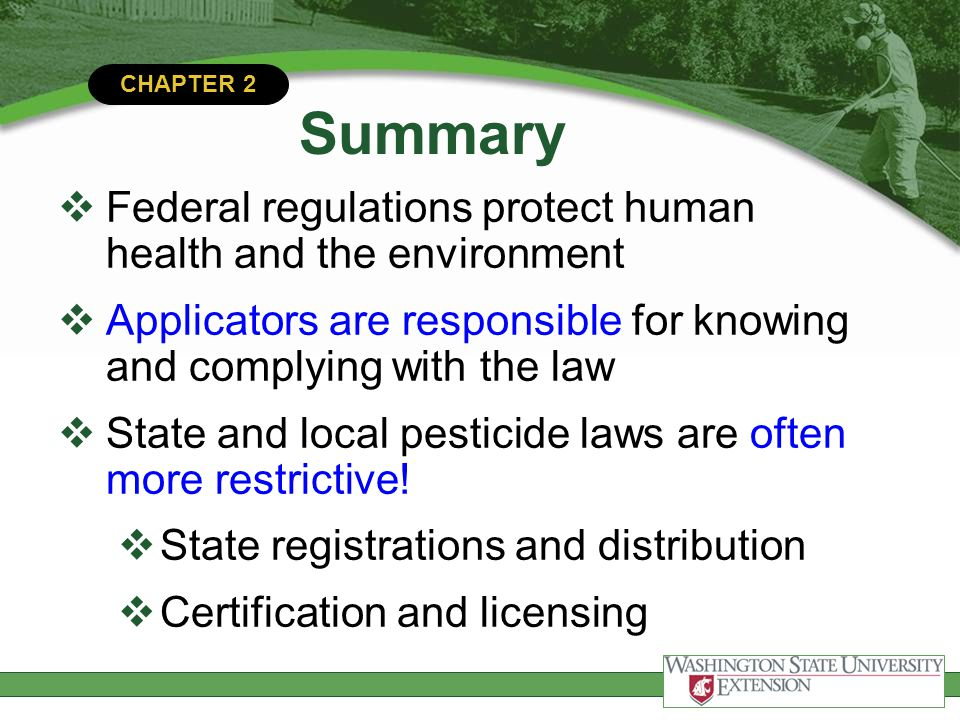 Summary Federal regulations protect human health and the environment