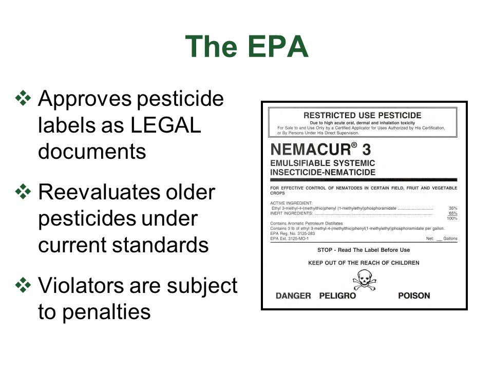 The EPA Approves pesticide labels as LEGAL documents