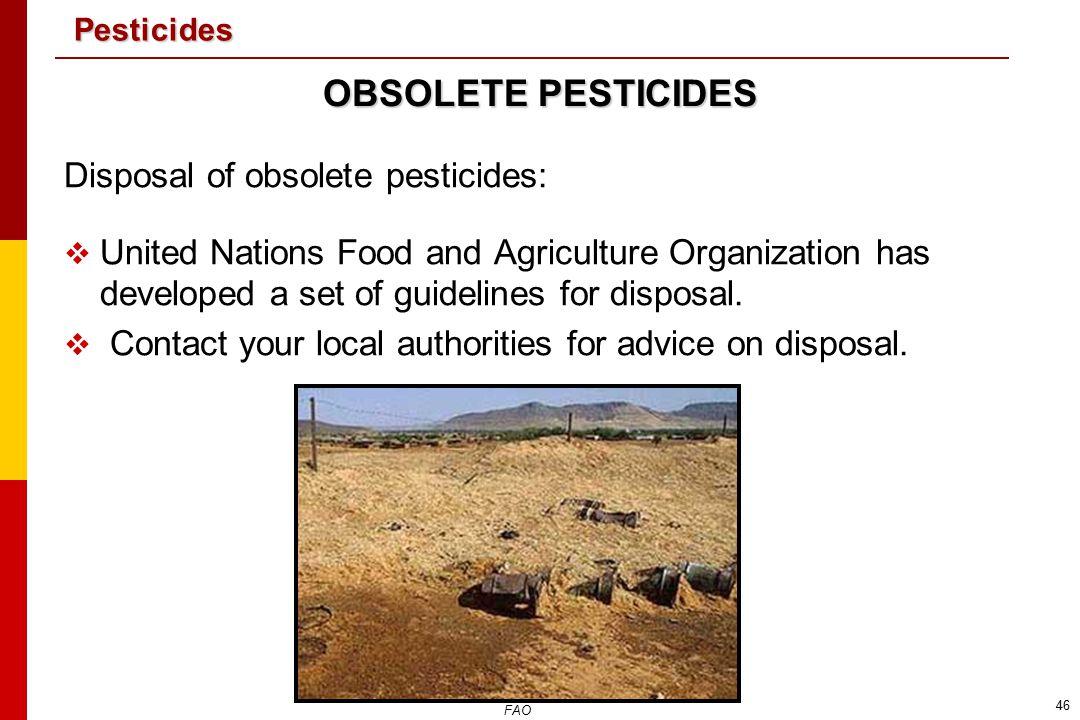OBSOLETE PESTICIDES Disposal of obsolete pesticides: