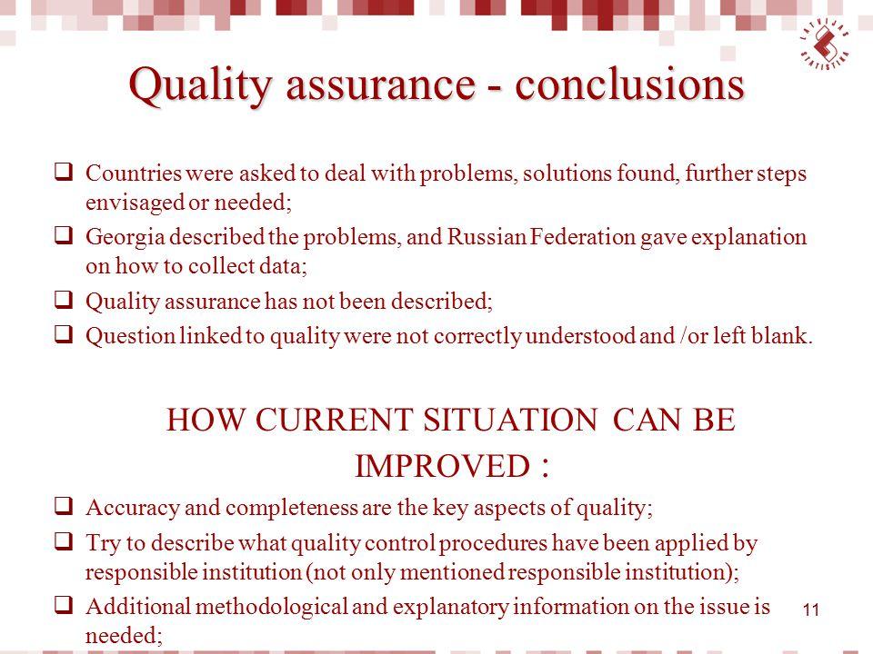 Quality assurance - conclusions
