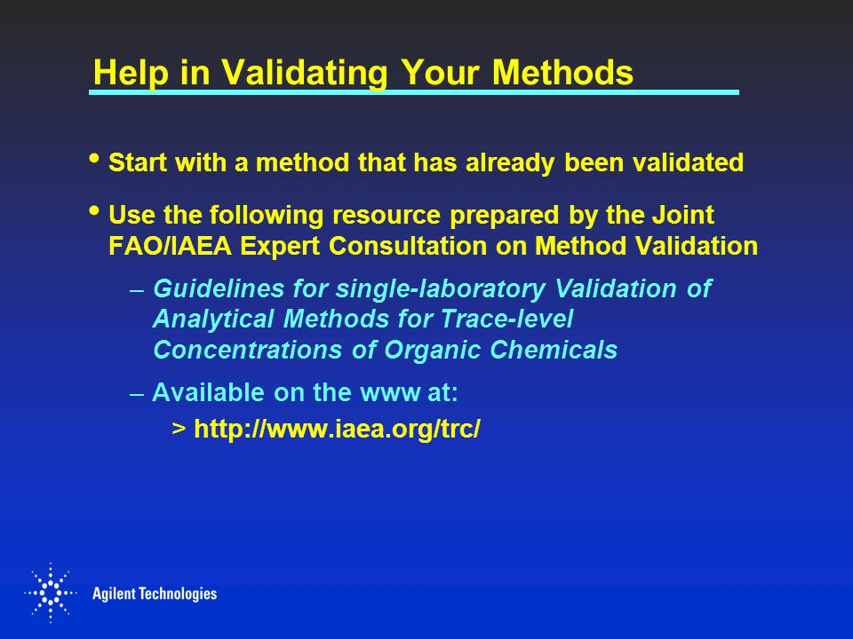 Help in Validating Your Methods