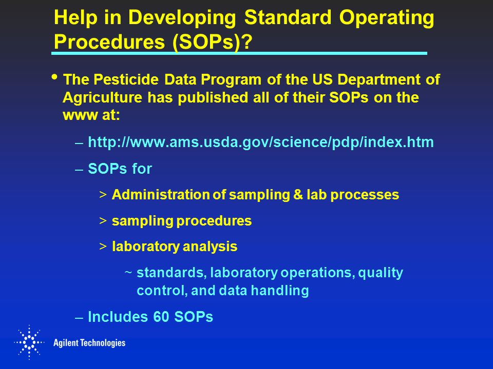 Help in Developing Standard Operating Procedures (SOPs)