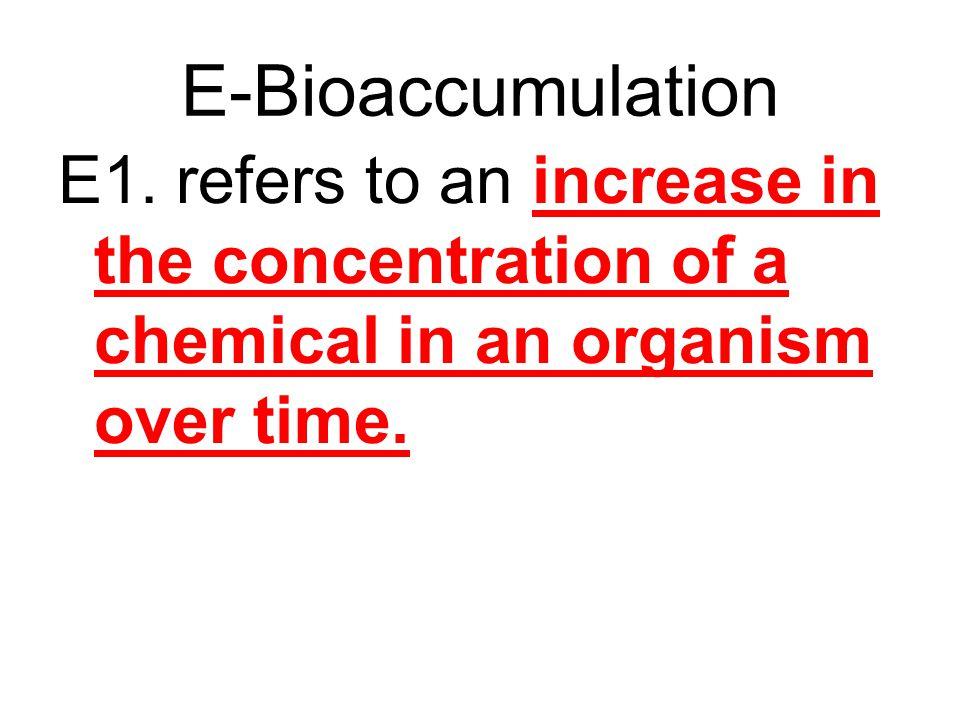 E-Bioaccumulation E1.