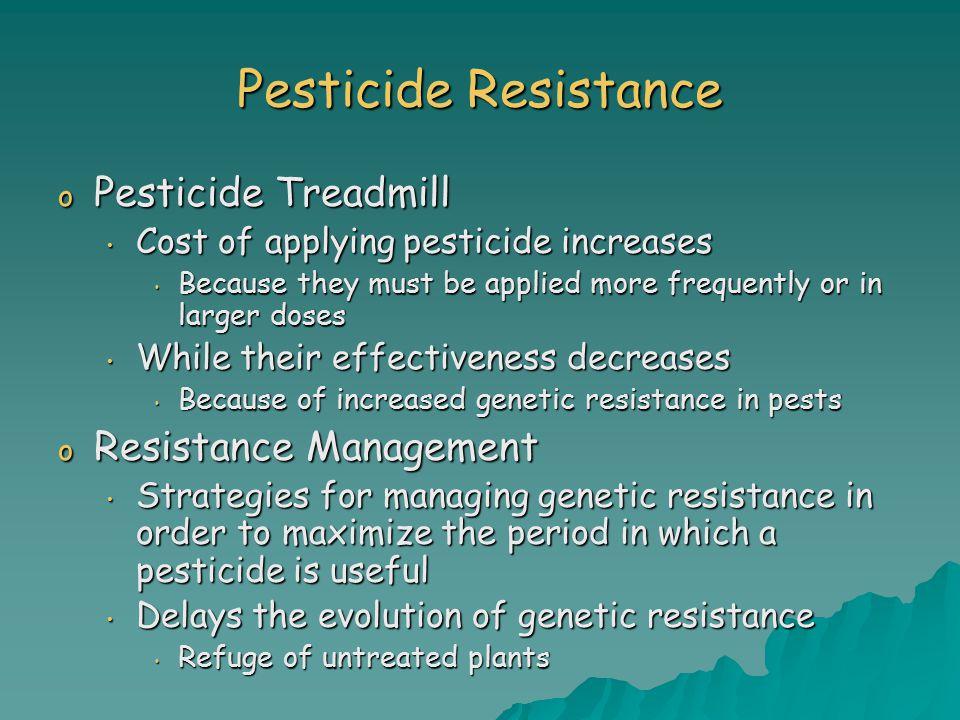 Pesticide Resistance Pesticide Treadmill Resistance Management