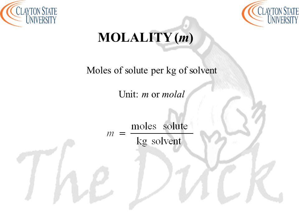 Moles of solute per kg of solvent