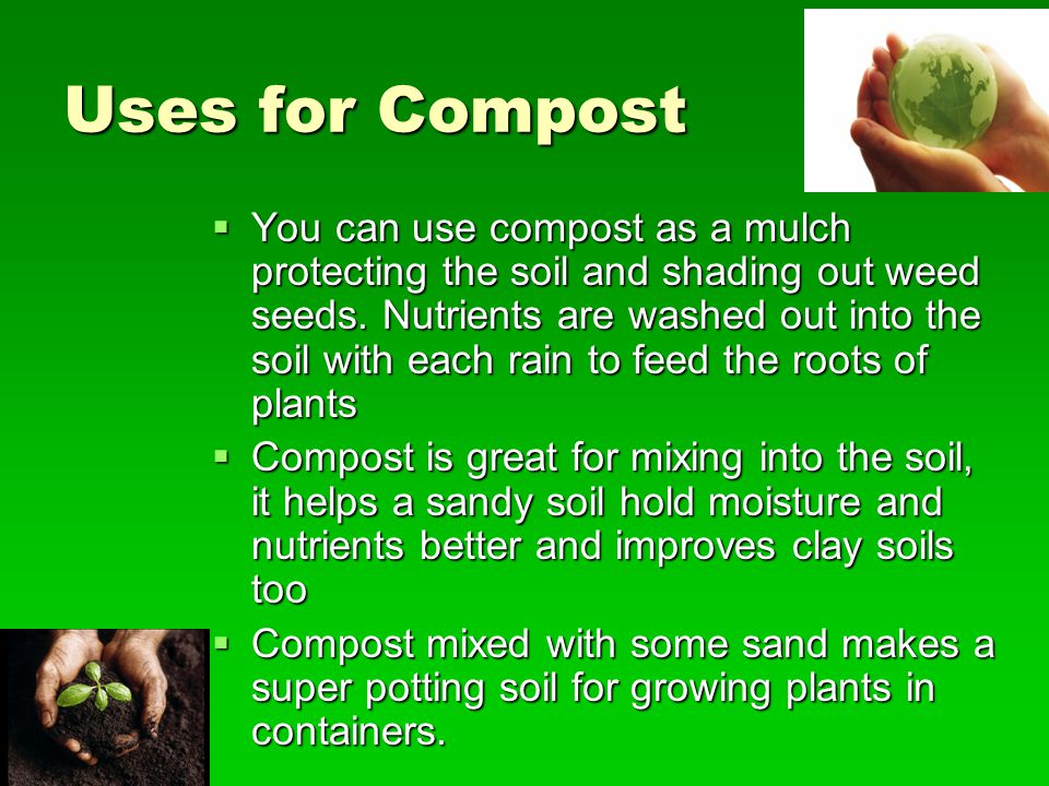 Uses for Compost