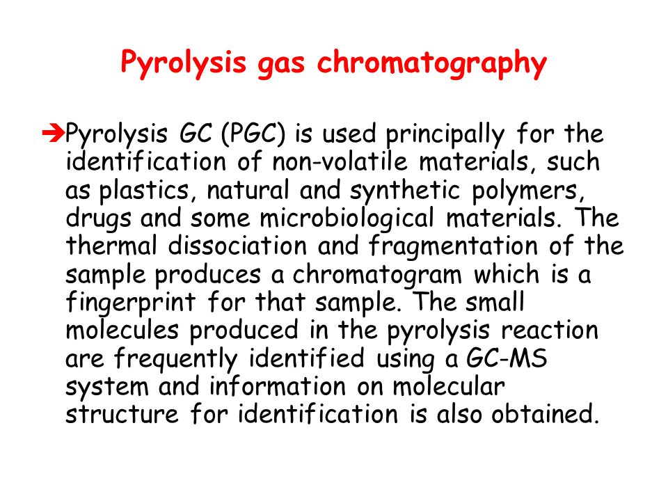 Pyrolysis gas chromatography
