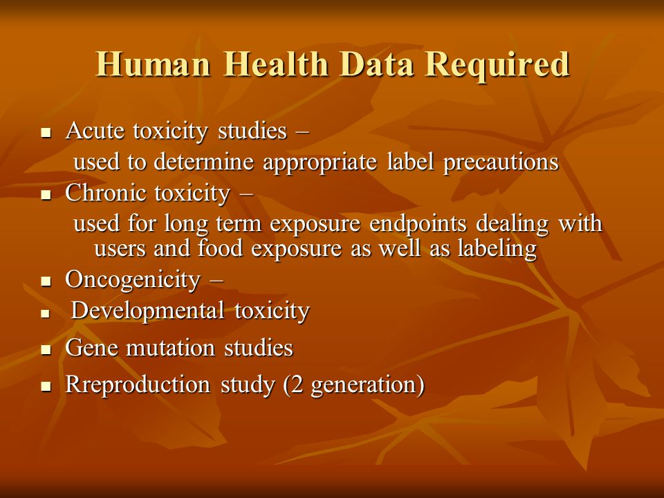 Human Health Data Required