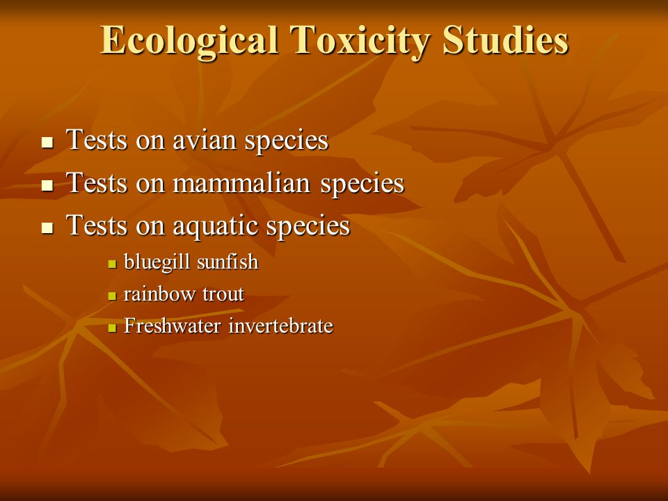 Ecological Toxicity Studies