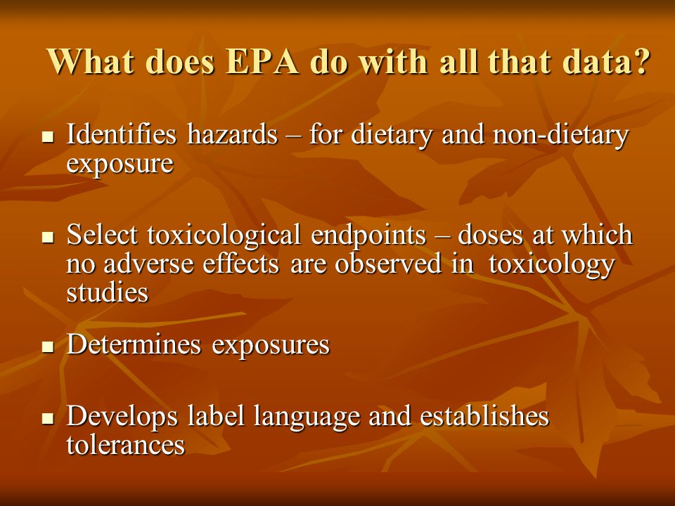 What does EPA do with all that data