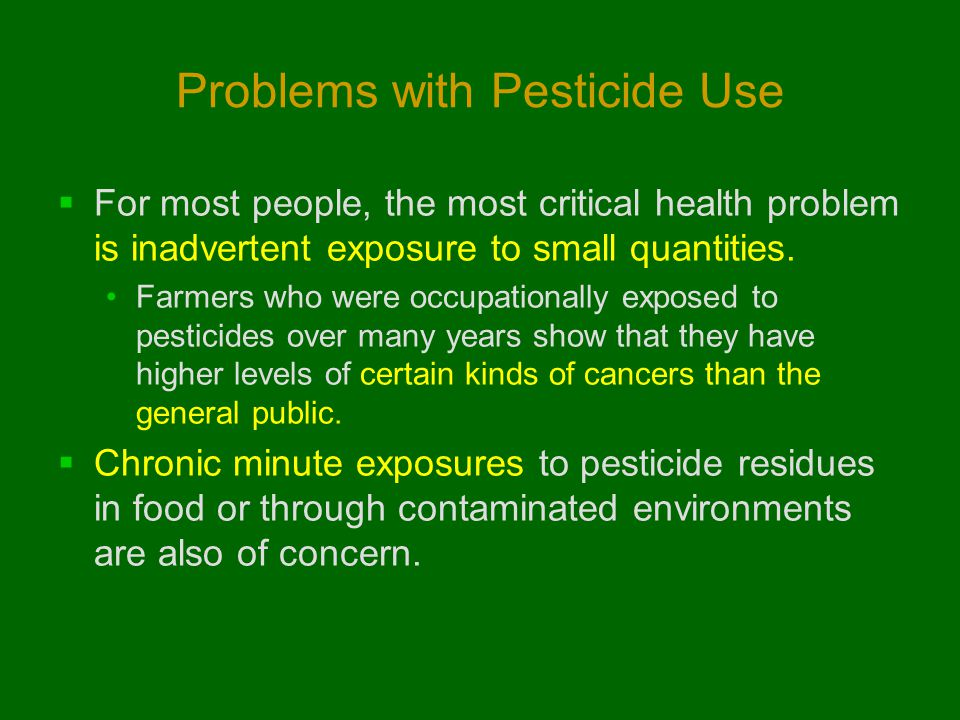 Problems with Pesticide Use
