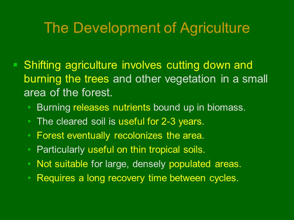 The Development of Agriculture