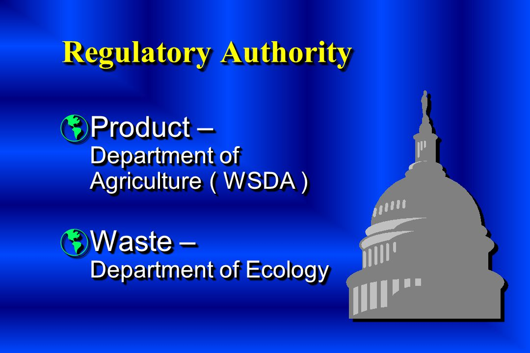 Regulatory Authority Product – Department of Agriculture ( WSDA )