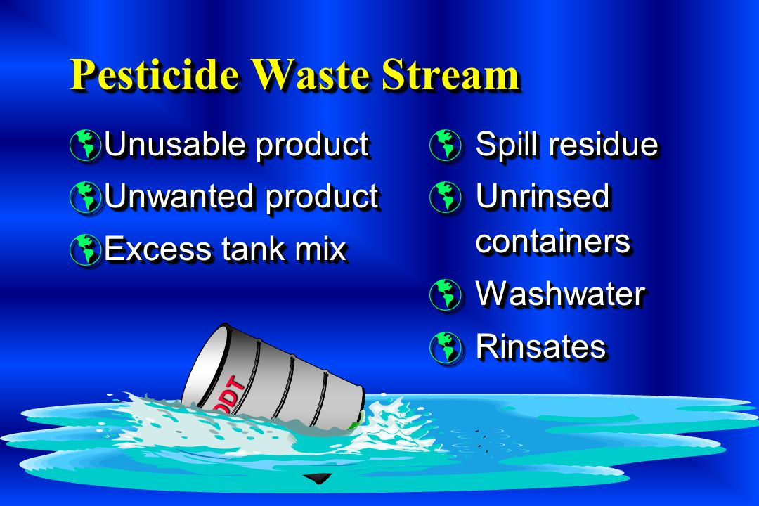 Pesticide Waste Stream