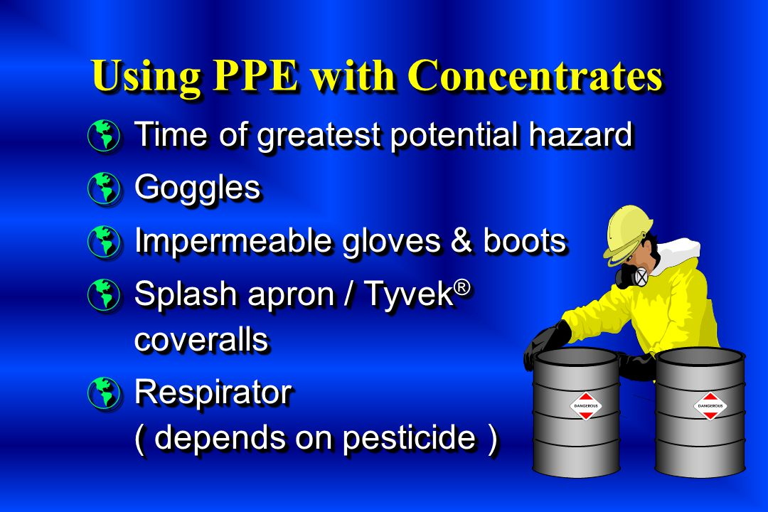 Using PPE with Concentrates