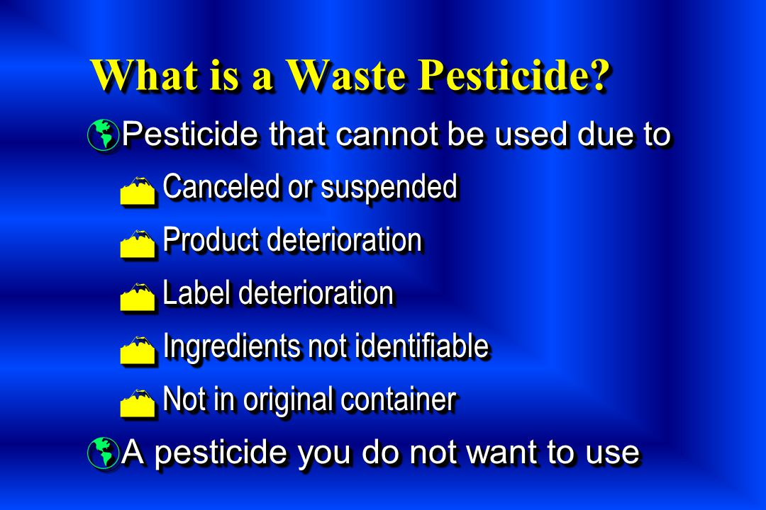 What is a Waste Pesticide