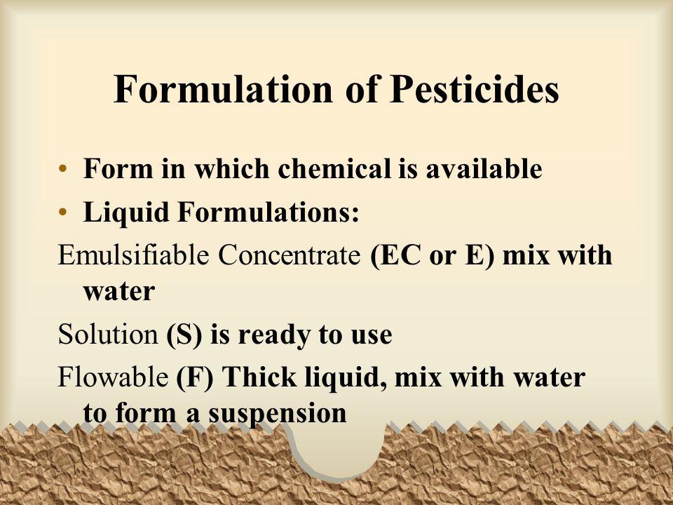 Formulation of Pesticides