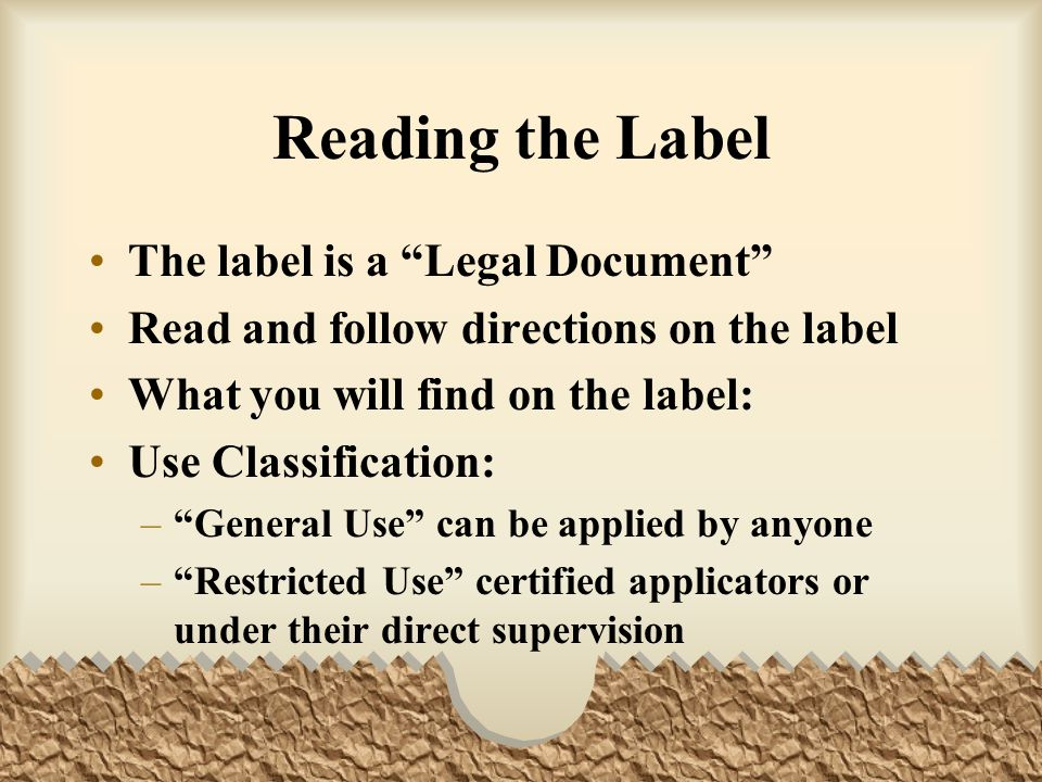 Reading the Label The label is a Legal Document