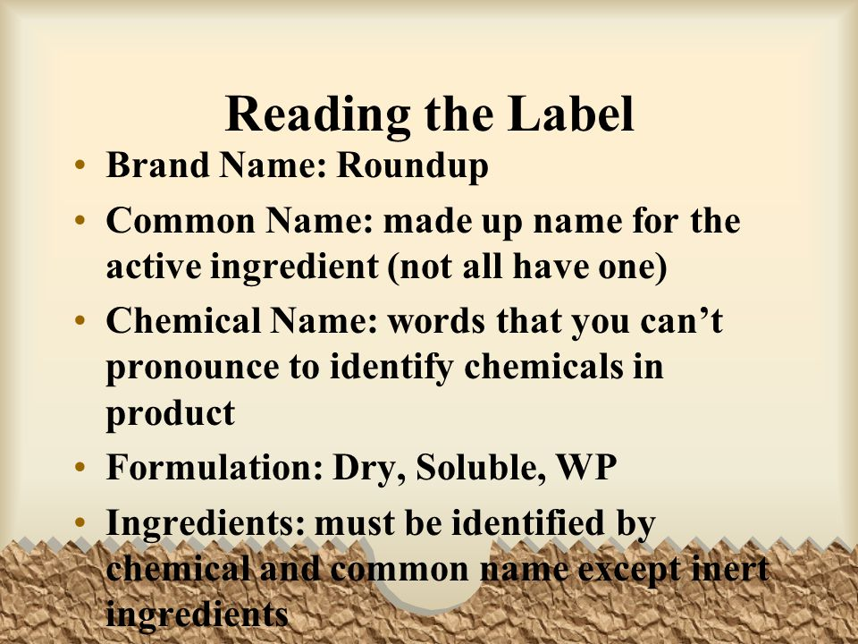 Reading the Label Brand Name: Roundup