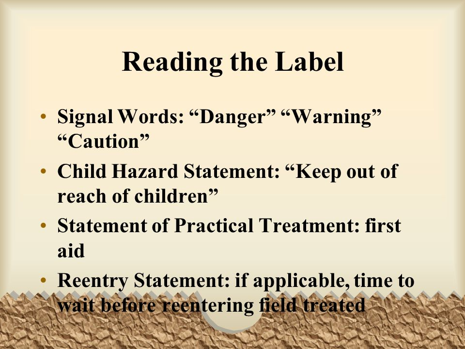 Reading the Label Signal Words: Danger Warning Caution